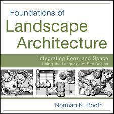 foundation of landscape architecture by landbooks th vi n s ch foundation of landscape architecture by landbooks th vi n s ch ki on tr c c nh quan issuu