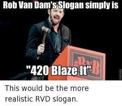 420 Blaze It Meme - 25 best memes about 420 blaze it 420 blaze it memes