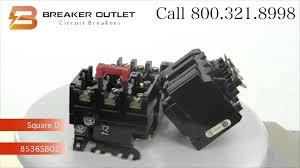 8536sbo2 square d nema size 0 motor starter youtube