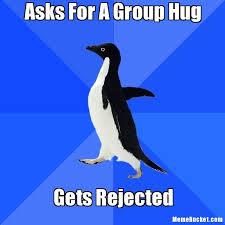 Group Hug Meme - asks for a group hug create your own meme