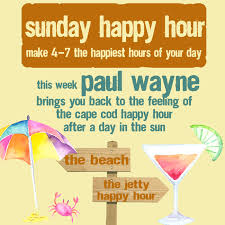 4 7pm sunday happy hour with paul wayne the jetty marshfield
