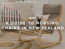 Rocking Chairs For Nursing A Guide To Nursing Chairs In New Zealand Mocka Nz Mocka Nz Blog