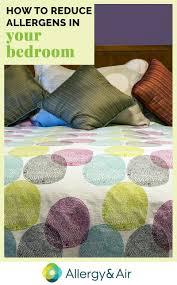to reduce allergens in your bedroom