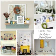 how to create the perfect mantel mantels mantles and the o u0027jays