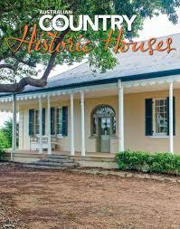 historic houses australia country magazine