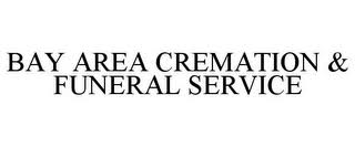 bay area cremation bay area cremation burial bay area credit service llc