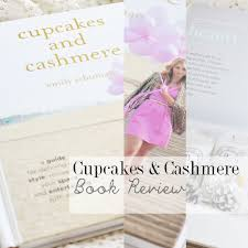 cupcakes and cashmere cupcakes and cashmere book review makeup savvy makeup and beauty