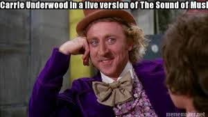 Carrie Meme - meme maker carrie underwood in a live version of the sound of
