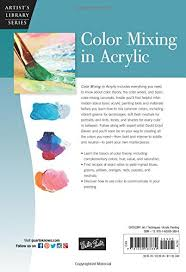color mixing in acrylic learn to mix fresh vibrant colors for