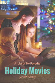 a list of holiday movies for the family
