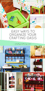 10 easy ways to organize your crafting oasis