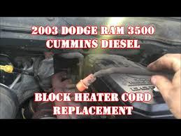 dodge ram heater replacement 2003 dodge ram 3500 block heater cord replacement