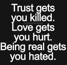 cant trust nobody quotes trust no one quotes trust