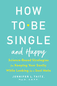 for to be how to be single and happy by taitz penguinrandomhouse
