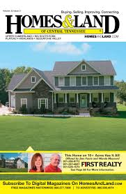homes u0026 land of central tennessee vol 22 issue 5 by homes u0026 land