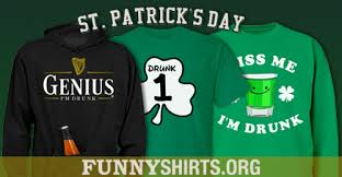 the funniest st patrick u0027s day shirts funnyshirts org blog