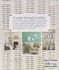 country living decorating with white country living gina hyams