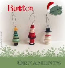 easy crafts 8 button ornaments button ornaments