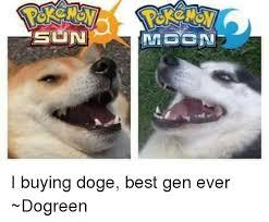Top Doge Memes - slun i buying doge best gen ever dogreen doge meme on esmemes com