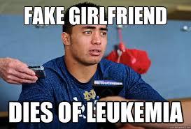 Manti Te O Meme - fake girlfriend dies of leukemia bad luck manti teo quickmeme