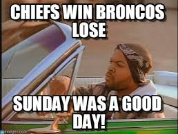 Broncos Losing Meme - chiefs win broncos lose ice cube meme on memegen