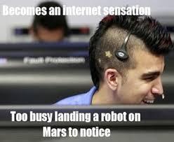 History Channel Guy Meme - the curiosity landing already has a meme nasa s mohawk guy