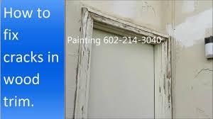how to repair cracks in wood trim around the door youtube
