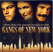 various music from the miramax motion picture gangs of new york
