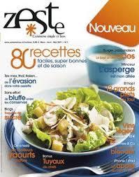 cuisiner le magazine zeste un nouveau magazine culinaire pour cuisiner simple et bon