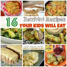 16 Best Recipe Of The 16 Zucchini Recipes Your Will Eat Abundant