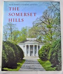 new jersey country houses the somerset hills volume 1 john k