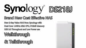 the brand new synology ds218j 2 bay nas for 2017 and 2018 youtube
