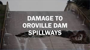dramatic photos damage to oroville dam spillways sfgate
