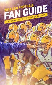 Lsu Parking Map 2016 Lsu Football Fan Guide By Lsu Athletics Issuu