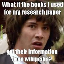 Meme Knowledge - all knowledge originates from wikipedia meme by mesquite memedroid