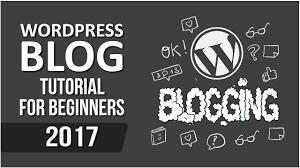 tutorial wordpress blog how to make a wordpress website 2017 step by step wordpress