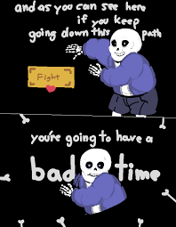 Bad Time Meme - undertale anime gif google search games pinterest anime