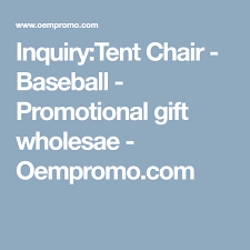 baseball tent chair inquiry tent chair baseball promotional gift wholesae