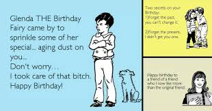 Meme Ecards - 33 hilarious ecards to send to anyone who loves a snarky birthday meme