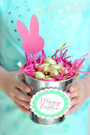 easter buckets easter buckets with free printables skip to my lou