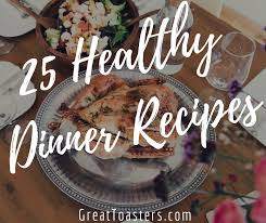 Toaster Oven Recipes Chicken 25 Healthy Dinner Recipes You Can Make In A Toaster Oven