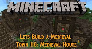 Medieval Decorations Minecraft Gundahar Plays Medieval Town 118 Medieval House