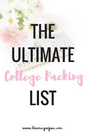 College Packing Checklist The Ultimate College Packing List U2013 Love Megan June
