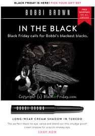 when is home depot black friday ad coming out bobbi brown black friday 2017 sale blacker friday