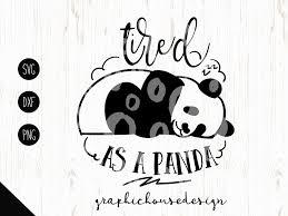 pets svg tired svg tired as cutting file panda svg sleeping