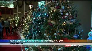 the 50th annual southern christmas show is underway wccb charlotte