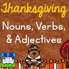 thanksgiving turkey nouns adjectives u0026 verbs worksheets and