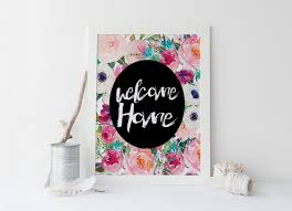 printable art welcome home print floral print floral art print