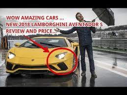 price on lamborghini aventador amazing 2018 lamborghini aventador s price