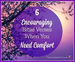 6 encouraging bible verses comfort confident mom